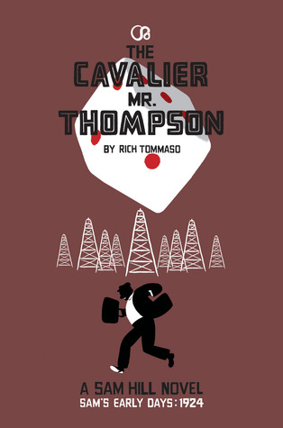The Cavalier Mr. Thompson by Rich Tommaso