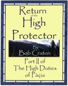 Return of The High Protector (High Duties of Pacia, #2)