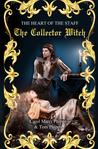 The Collector Witch:Heart of the Staff