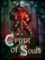 Crypt of Souls (Stolen, #2)