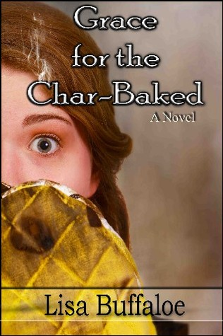 Grace for the Char Baked by Lisa Buffaloe