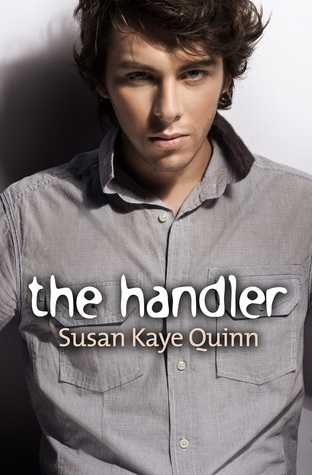 The Handler by Susan Kaye Quinn