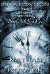 Infatuation - The Story of the Snow Queen by Nathan J.D.L. Rowark