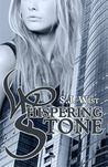 Whispering Stone by S.J. Wist