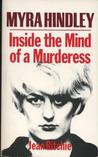 Myra Hindley: Inside The Mind Of A Murderess
