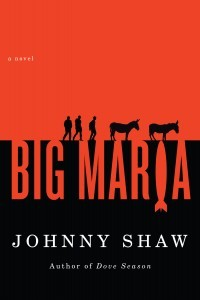 Big Maria by Johnny Shaw
