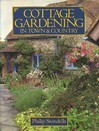 Download for free Cottage Gardening in Town & Country by Philip Swindells FB2