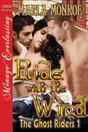 Ride with the Wind (The Ghost Riders, #1)