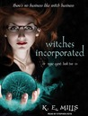 Witches Incorporated (Rogue Agent, No.2)
