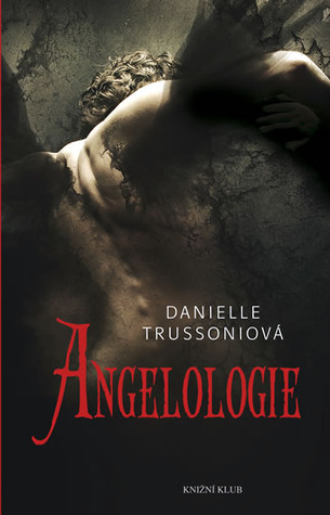 Angelologie (Angelology, #1)