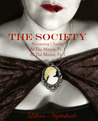 The Society: The First Three