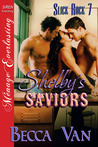 Shelby's Saviors (Slick Rock #7)