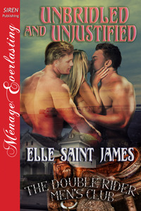 Unbridled and Unjustified (The Double Rider Men