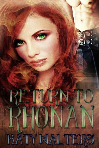 Return to Rhonan (Lords of Rhonan, #1)