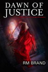 Dawn of Justice (The Judge Chronicles, #3)
