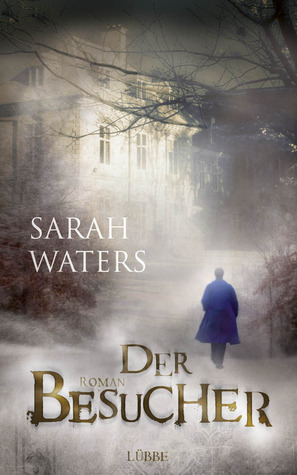 Der Besucher by Sarah Waters