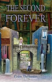 The Second Forever  by  Colin Thompson