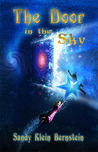 The Door in the Sky by Sandy Klein Bernstein