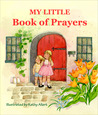 My Little Book of Prayers (Kindle Edition)