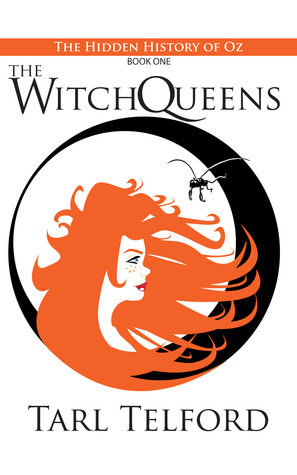 The Witch Queens (The Hidden History of Oz, #1)