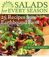 Salads for Every Season: 25 Recipes from Earthbound Farm