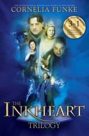 The Inkheart Trilogy by Cornelia Funke