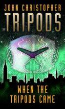 When the Tripods Came (The Tripods, #0)