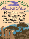 Precious and the Mystery of Meerkat Hill