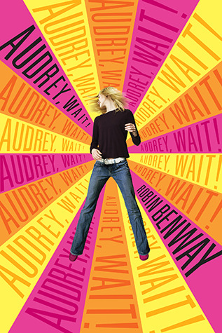Audrey, Wait! Robin Benway epub download and pdf download