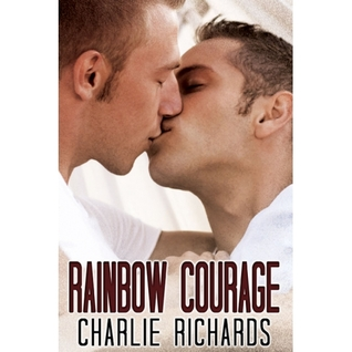 Rainbow Courage by Charlie Richards