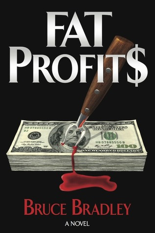 Fat Profits by Bruce  Bradley