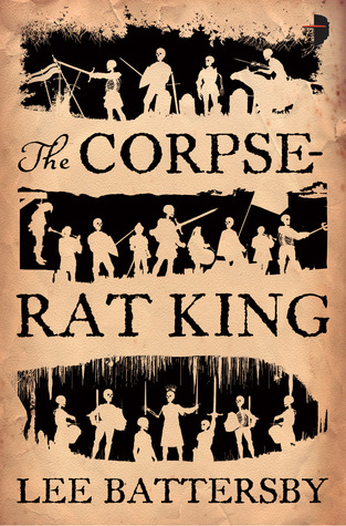 The Corpse-Rat King (Marius don Hellespont, #1)