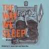 The Way We Sleep: An Anthology