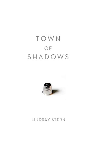 Town of Shadows by Lindsay Stern