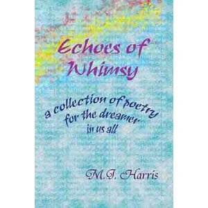Echoes of Whimsy