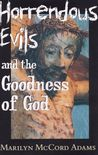 Horrendous Evils and the Goodness of God: Nathaniel Hawthorne and Henry James