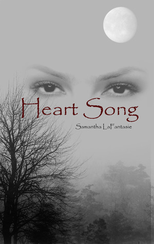 Heart Song by Samantha LaFantasie