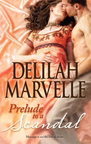 Prelude to a Scandal by Delilah Marvelle