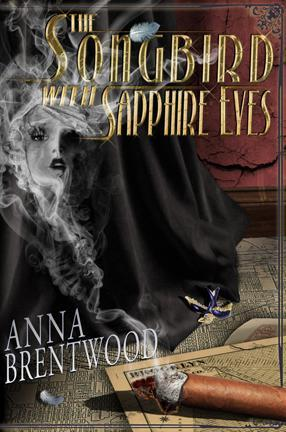 The Songbird With Sapphire Eyes by Anna Brentwood