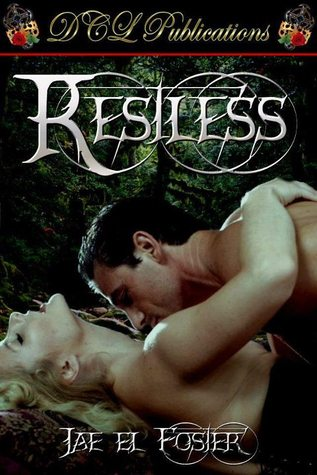 Restless by Jae El Foster