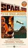 The Space-Jackers (Space: 1999 Year 2, #3)