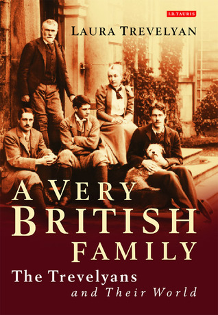 A Very British Family: The Trevelyans and Their World