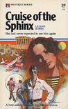 Cruise of the Sphinx