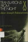 Translations From The Night: Selected Poems Of Jean Joseph Rabearivelo