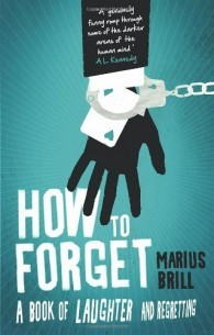 How to Forget by Marius Brill