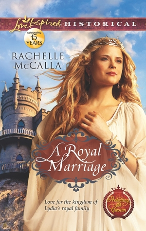 Royal Marriage by Rachelle McCalla