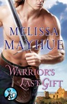 Warrior's Last Gift by Melissa Mayhue
