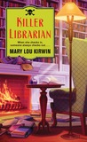 Killer Librarian by Mary Lou Kirwin