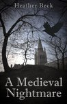 A Medieval Nightmare (The Horror Diaries, #4 )