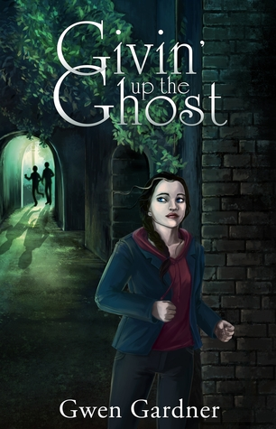 Givin' Up The Ghost by Gwen Gardner